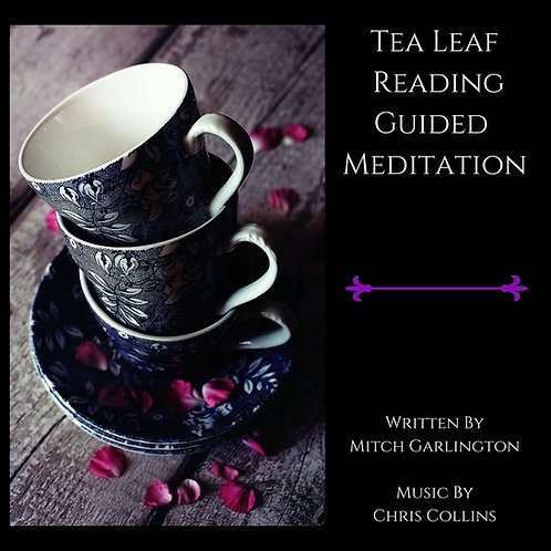 Tea Leaf Reading - Guided Meditation - Audio Download