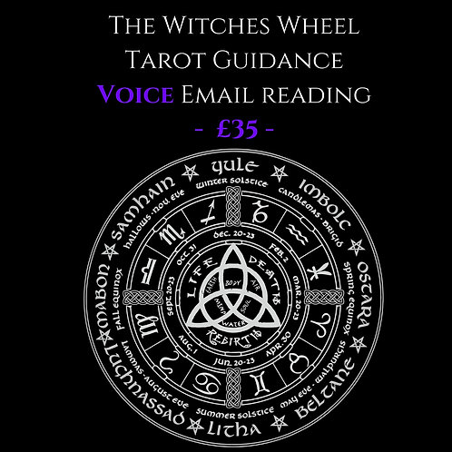 The Witches Wheel - Tarot Guidance - Voice Email Reading