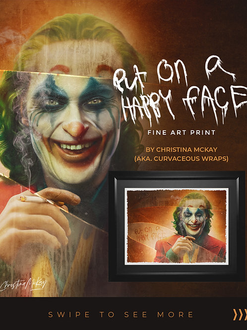 Put On a Happy Face - FINE ART PRINT