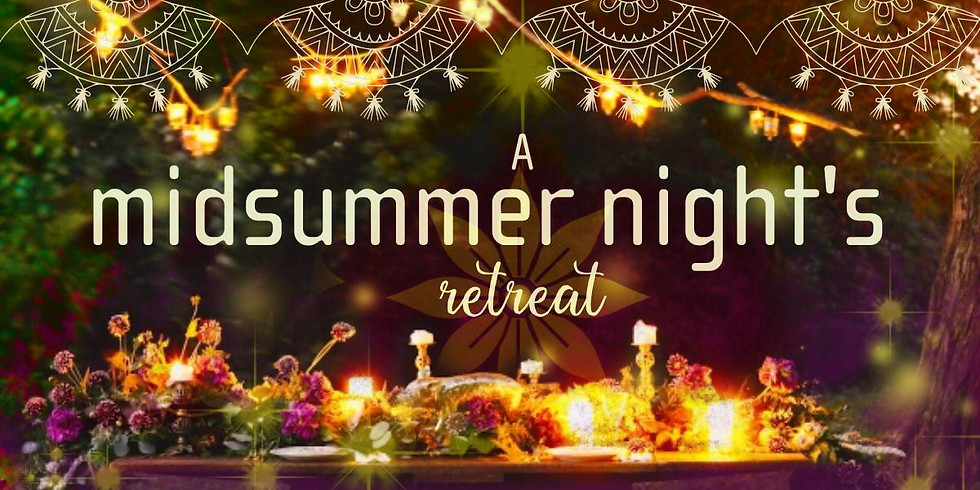 A Midsummer Night's Retreat