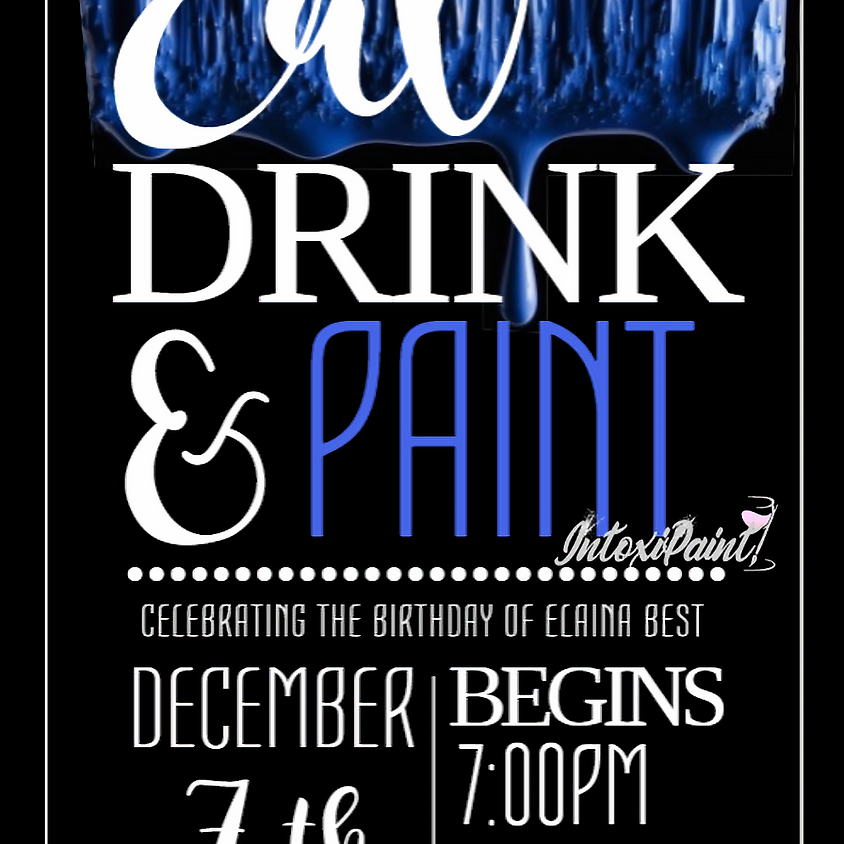 Elaina's Intoxi'Paint Party