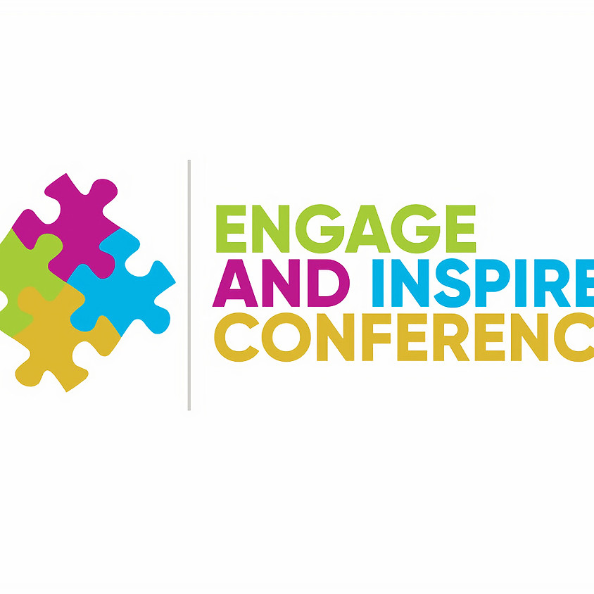 Engage and Inspire Conference 2021