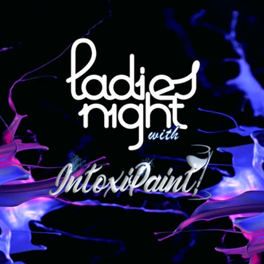 Intoxi'Paint: Ladies Night