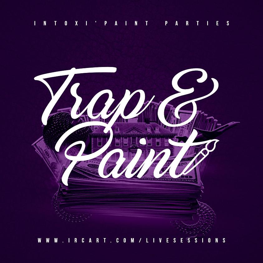 Intoxi'Paint Party: Trap & Paint