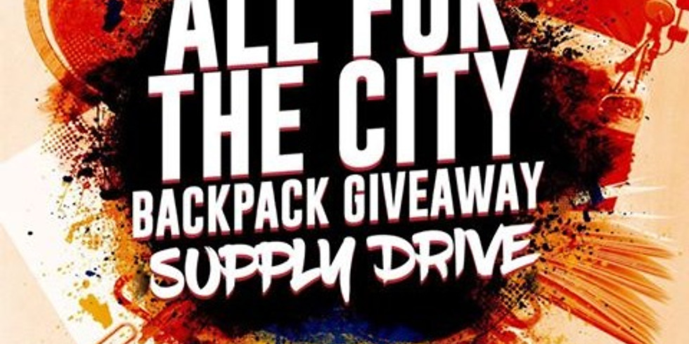 The City Eats - All for the City Backpack Giveway & Supply Drive