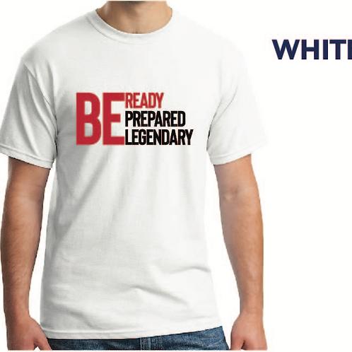 Be Ready (White T-Shirt)