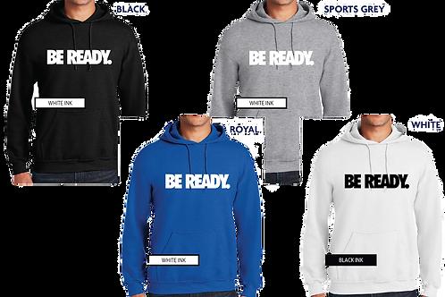 Be Ready. (Hoodie)