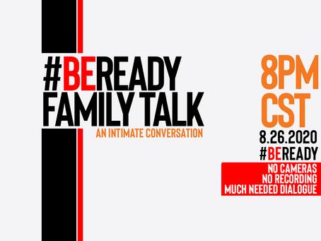 Be Ready Part 36 - Be Ready Family Talk
