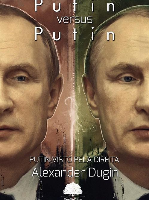 Putin X Putin - O Enigma Geopolítico