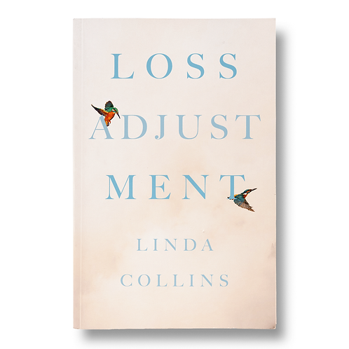 Loss Adjustment/ by Linda Collins