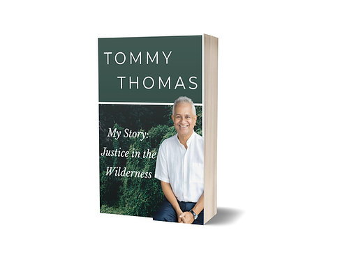My Story : Justice in the Wilderness / by Tommy Thomas