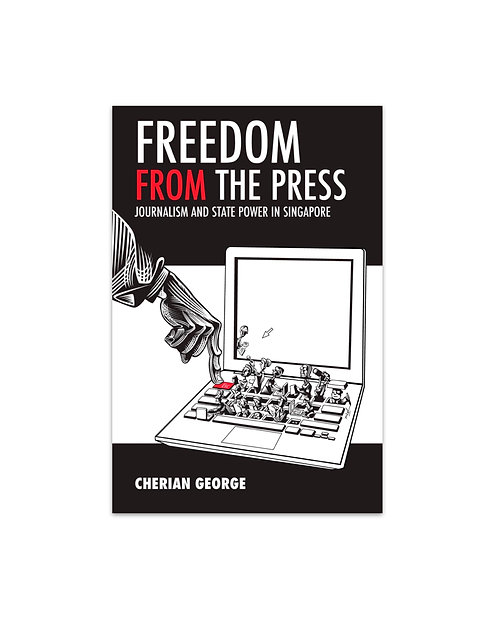Freedom From the Press / by Cherian George