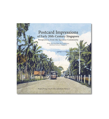 Postcard Impressions of Early-20th Century Singapore (Hardcover)