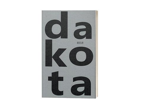 dakota / 黄凯德 著