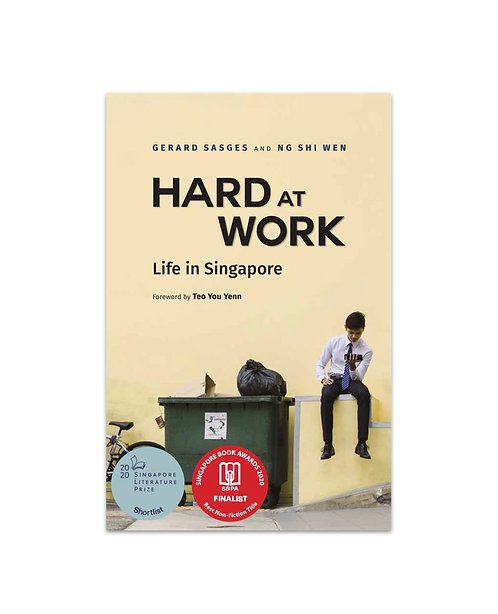 Hard at Work: Life in Singapore