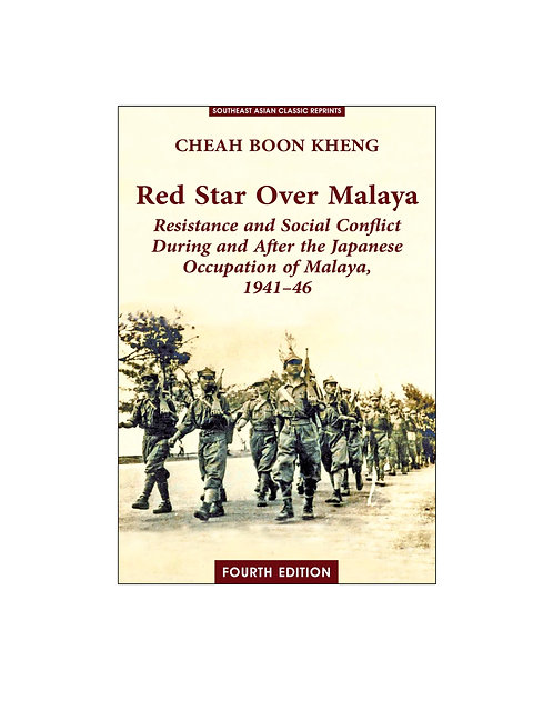 Red Star Over Malaya (Fourth Edition) / Cheah Boon Kheng