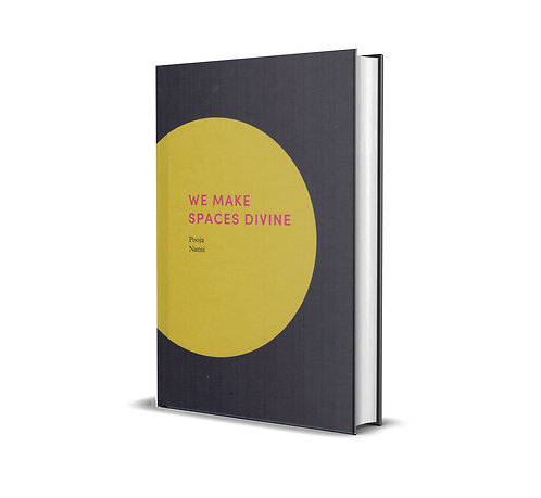 We Make Spaces Divine / Pooja Nansi