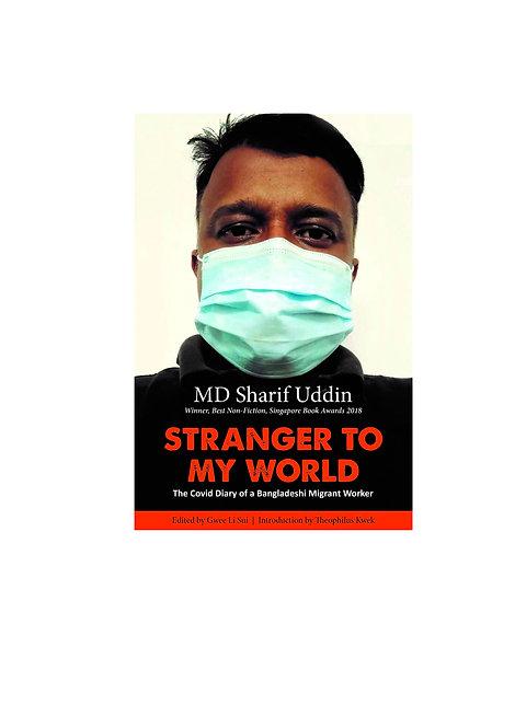 Stranger to My World / by MD Sharif Uddin