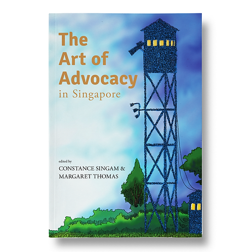 The Art of Advocacy In Singapore