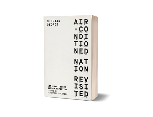 Air-Conditioned Nation Revisited/by Cherian George