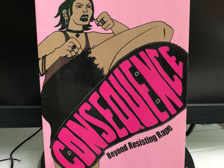 """""""Consequence: Beyond Resisting Rape,"""" by Loolwa Khazzoom"""