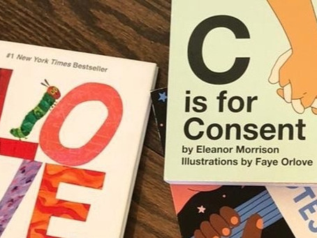C is For Consent -- Helping Children Develop a Sense of Autonomy