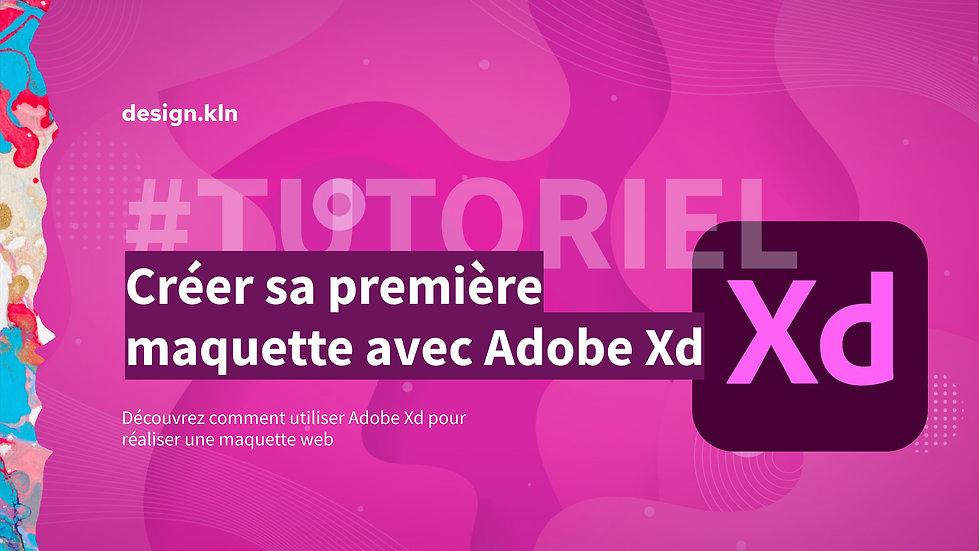 Créer sa première maquette web avec Adobe Xd