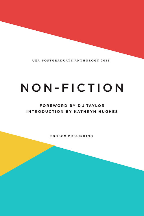 UEA MA Creative Non Fiction Anthology 2018