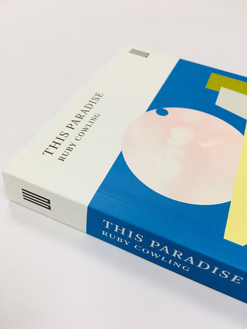 This Paradise by Ruby Cowling