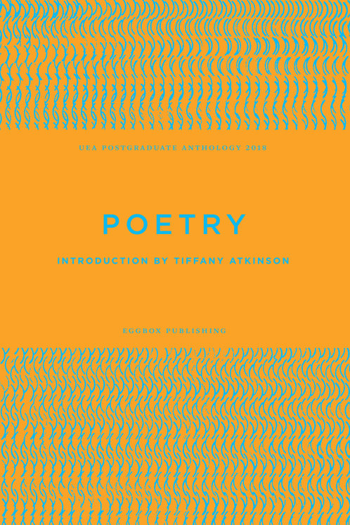 UEA MA Poetry Anthology 2018