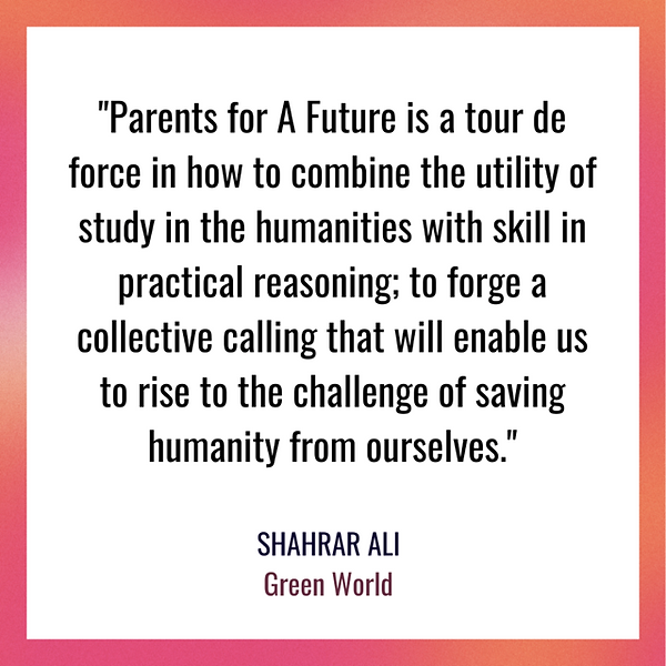Parents for a Future by Rupert Read quot