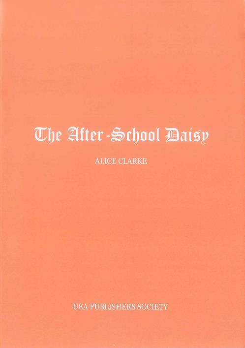 The After-School Daisy by Alice Clarke
