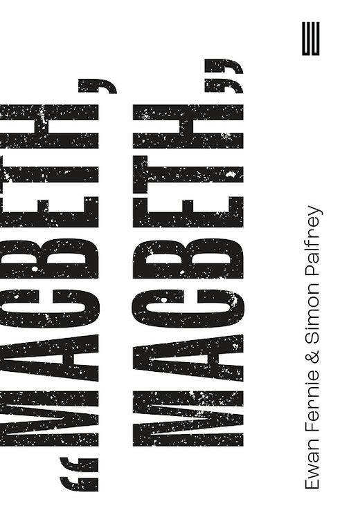 """Macbeth, Macbeth"" (eBook)"