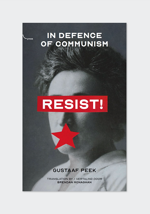 Resist! In Defence of Communism by Gustaaf Peek