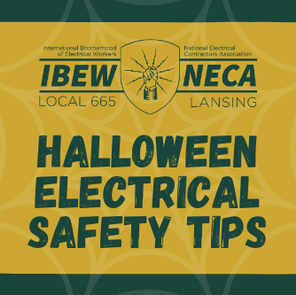 Halloween Electrical Safety Tips from IBEW NECA 665