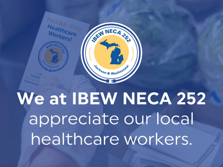 IBEW NECA 252 Supports Henry Ford Allegiance Frontline Workers