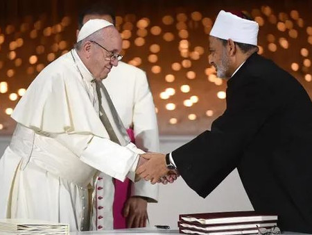 Pope Francis & Grand Imam Signs Declaration: HUMAN FRATERNITY FOR WORLD PEACE AND LIVING TOGETHER