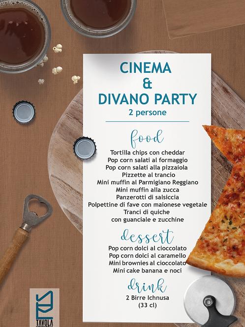 CINEMA & DIVANO PARTY   (2 PERSONE)