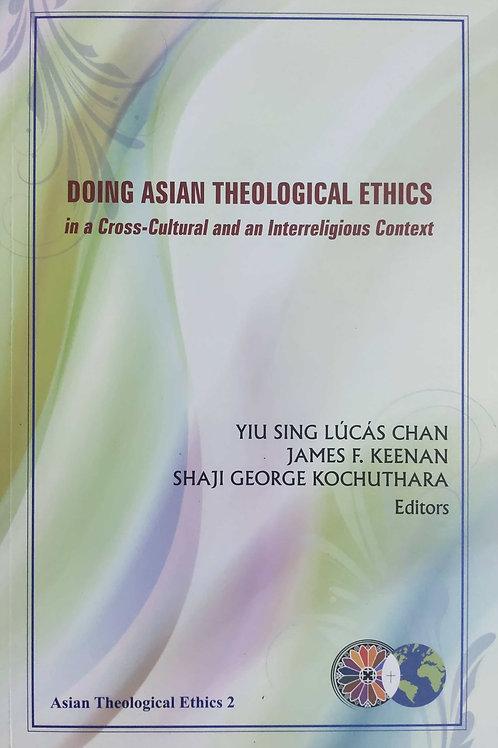 Doing Asian Theological Ethics