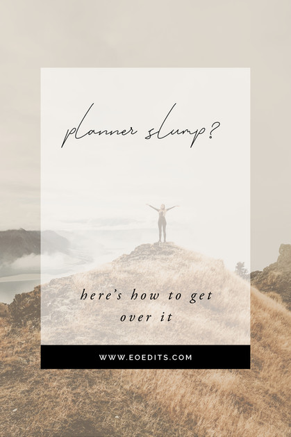 Planner Slump? - Here's How to Get Over it