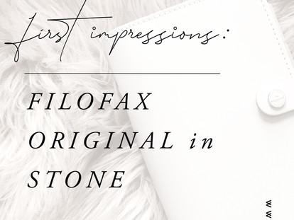 First Impressions: Filofax Original in Stone