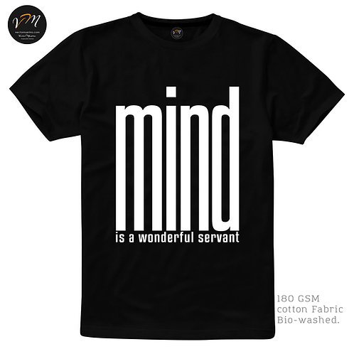 mind is a wonderful servant t shirt, mind tshirt, t shirt with quotes, mind is wonderful t-shirt design, shop for mind quotes