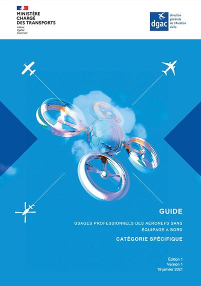Couverture du GUIDE des usages professionnels des aéronefs sans équipage à bord - CATEGORIE SPECIFIQUE - DCOMDRONE