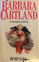 Barbara Cartland, A Crusader in Pink (1979)