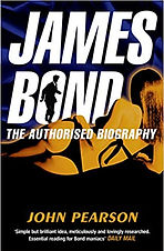 James Bond The Authorised Biography by John Pearson