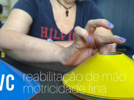 AVC - Reabilitação de mão, Motricidade fina