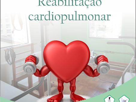 REABILITAÇÃO CARDIOPULMONAR