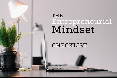 The Entrepreneurial Mindset Checklist