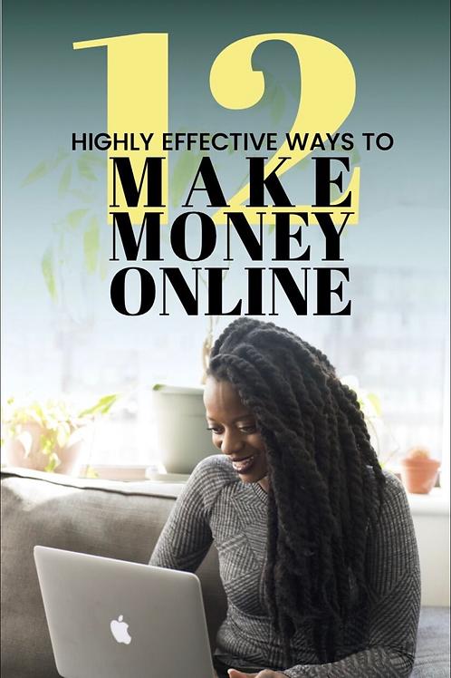 12 Highly Effective Ways to Make MoneyOnline