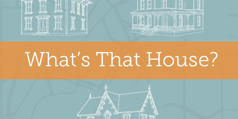 WHAT'S THAT HOUSE? ARCHITECTURAL STYLES OF MINNESOTA - 2 CE CREDITS